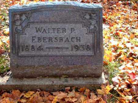 EBERSBACH, WALTER P. - Meigs County, Ohio | WALTER P. EBERSBACH - Ohio Gravestone Photos