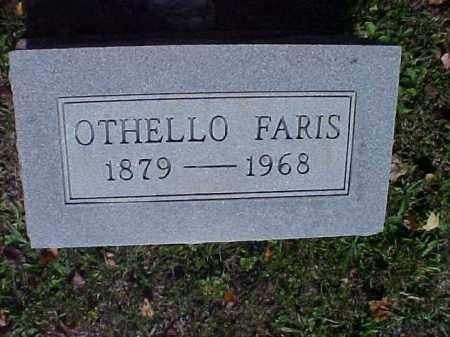 FARIS, OTHELLO - Meigs County, Ohio | OTHELLO FARIS - Ohio Gravestone Photos