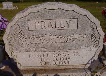 FRALEY, ROBERT ROYCE, SR. - Meigs County, Ohio | ROBERT ROYCE, SR. FRALEY - Ohio Gravestone Photos
