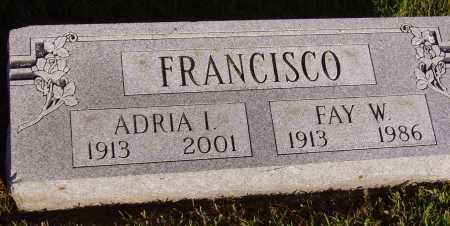 FRANCISCO, FAY W. - Meigs County, Ohio | FAY W. FRANCISCO - Ohio Gravestone Photos