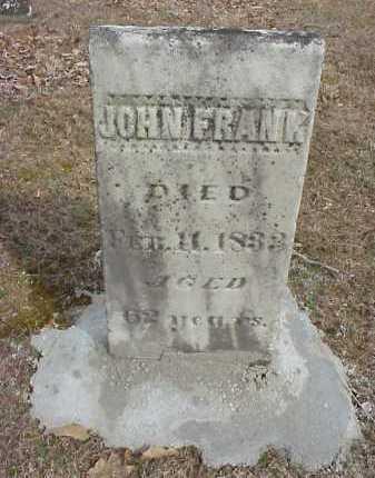 FRANK, JOHN - Meigs County, Ohio | JOHN FRANK - Ohio Gravestone Photos