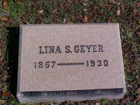GEYER, LINA S. - Meigs County, Ohio | LINA S. GEYER - Ohio Gravestone Photos