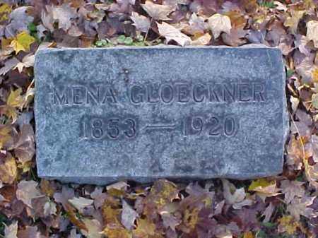 GLOECKNER, WILHELMINA [MENA] - Meigs County, Ohio | WILHELMINA [MENA] GLOECKNER - Ohio Gravestone Photos