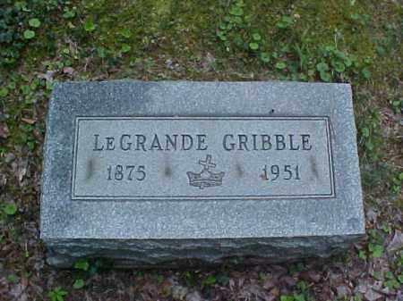GRIBBLE, LEGRANDE - Meigs County, Ohio   LEGRANDE GRIBBLE - Ohio Gravestone Photos