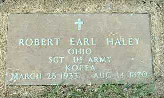 HALEY, ROBERT EARL - Meigs County, Ohio | ROBERT EARL HALEY - Ohio Gravestone Photos