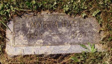 HALL, MYRTA - Meigs County, Ohio   MYRTA HALL - Ohio Gravestone Photos