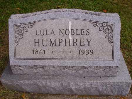 NOBLES HUMPHREY, LULA - Meigs County, Ohio | LULA NOBLES HUMPHREY - Ohio Gravestone Photos