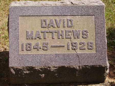 MATTHEWS, DAVID - Meigs County, Ohio | DAVID MATTHEWS - Ohio Gravestone Photos