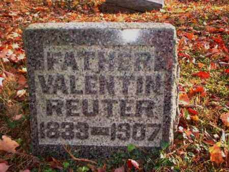 REUTER, VALENTIN - Meigs County, Ohio | VALENTIN REUTER - Ohio Gravestone Photos