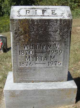 RIFE, WILLIAM V. [VALCIE] - Meigs County, Ohio | WILLIAM V. [VALCIE] RIFE - Ohio Gravestone Photos