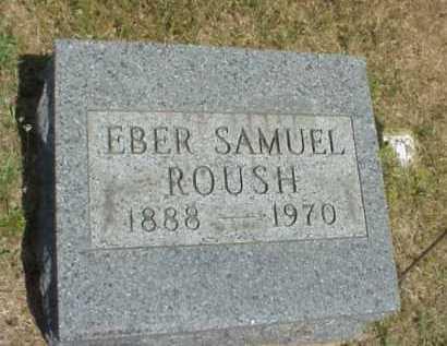 ROUSH, EBER SAMUEL - Meigs County, Ohio | EBER SAMUEL ROUSH - Ohio Gravestone Photos