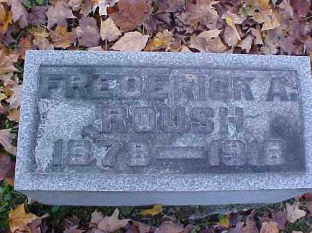 ROUSH, FREDERICK A. - Meigs County, Ohio | FREDERICK A. ROUSH - Ohio Gravestone Photos