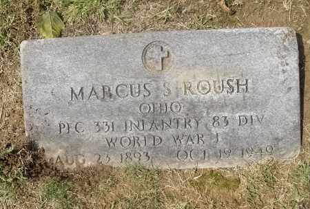 ROUSH, MARCUS S. - Meigs County, Ohio | MARCUS S. ROUSH - Ohio Gravestone Photos