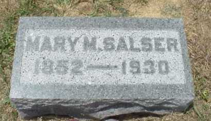 SALSER, MARY M. - Meigs County, Ohio | MARY M. SALSER - Ohio Gravestone Photos