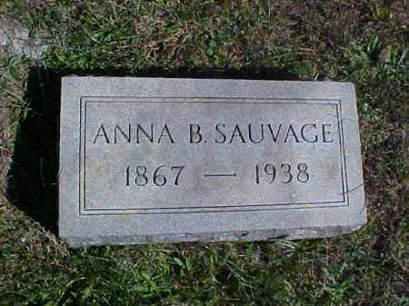 SAUVAGE, ANNA B. - Meigs County, Ohio | ANNA B. SAUVAGE - Ohio Gravestone Photos