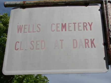 WELLS CEMETERY, SIGN - Meigs County, Ohio | SIGN WELLS CEMETERY - Ohio Gravestone Photos
