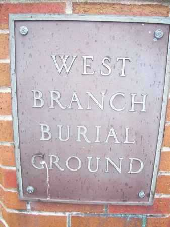 BURIAL GROUND PLAQUE, WEST BRANCH - Miami County, Ohio | WEST BRANCH BURIAL GROUND PLAQUE - Ohio Gravestone Photos