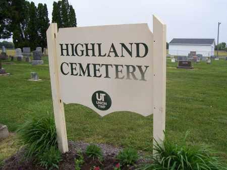 CEMETERY SIGN, HIGHLAND - Miami County, Ohio   HIGHLAND CEMETERY SIGN - Ohio Gravestone Photos