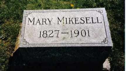 MIKESELL, MARY - Miami County, Ohio | MARY MIKESELL - Ohio Gravestone Photos