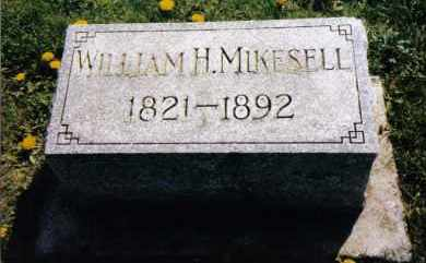 MIKESELL, WILLIAM H. - Miami County, Ohio | WILLIAM H. MIKESELL - Ohio Gravestone Photos