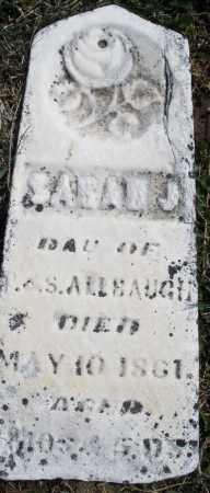 ALLBAUGH, SARAH J. - Montgomery County, Ohio   SARAH J. ALLBAUGH - Ohio Gravestone Photos
