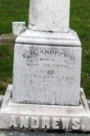 ANDREWS, E.D. - Montgomery County, Ohio | E.D. ANDREWS - Ohio Gravestone Photos