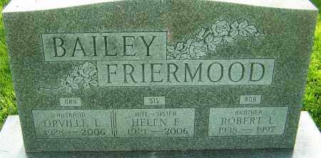 FRIERMOOD BAILEY, HELEN - Montgomery County, Ohio | HELEN FRIERMOOD BAILEY - Ohio Gravestone Photos