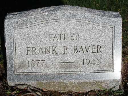 BAVER, FRANK P. - Montgomery County, Ohio | FRANK P. BAVER - Ohio Gravestone Photos