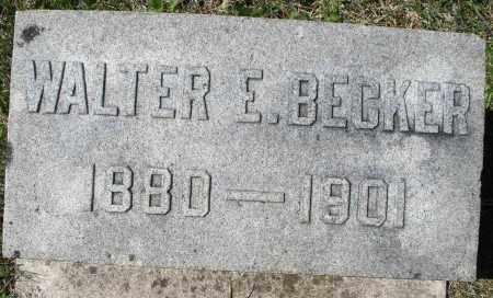 BECKER, WALTER E. - Montgomery County, Ohio   WALTER E. BECKER - Ohio Gravestone Photos