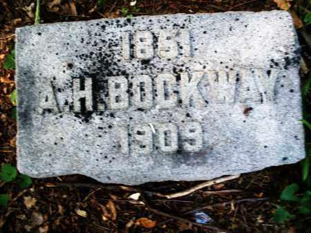 BOCKWAY, A. H. - Montgomery County, Ohio | A. H. BOCKWAY - Ohio Gravestone Photos