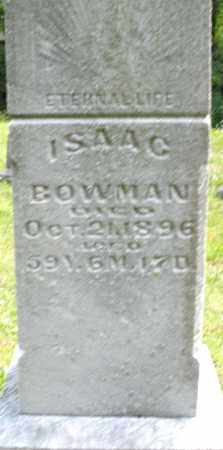 BOWMAN, ISAAC - Montgomery County, Ohio   ISAAC BOWMAN - Ohio Gravestone Photos