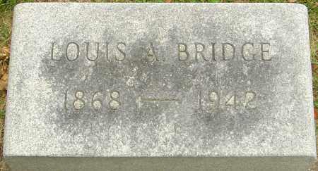 BRIDGE, LOUIS ALBERT - Montgomery County, Ohio | LOUIS ALBERT BRIDGE - Ohio Gravestone Photos