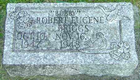 BRIGGS, ROBERT EUGENE - Montgomery County, Ohio | ROBERT EUGENE BRIGGS - Ohio Gravestone Photos