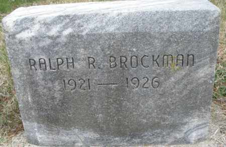 BROCKMAN, RALPH R. - Montgomery County, Ohio | RALPH R. BROCKMAN - Ohio Gravestone Photos