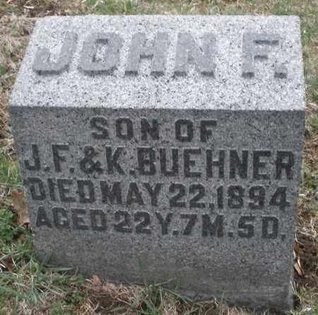 BUEHNER, JOHN F. - Montgomery County, Ohio   JOHN F. BUEHNER - Ohio Gravestone Photos