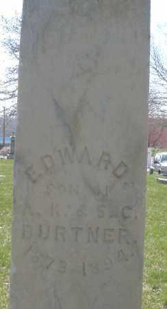 BURTNER, EDWARD - Montgomery County, Ohio | EDWARD BURTNER - Ohio Gravestone Photos