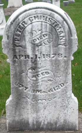 CHRISTMAN, PETER - Montgomery County, Ohio | PETER CHRISTMAN - Ohio Gravestone Photos