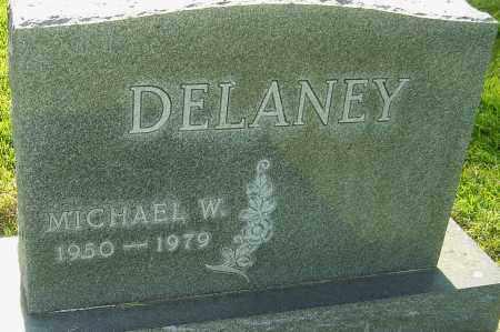 DELANEY, MICHAEL W - Montgomery County, Ohio | MICHAEL W DELANEY - Ohio Gravestone Photos