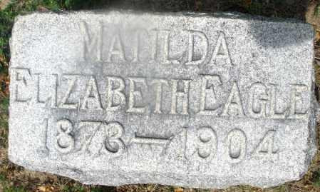 EAGLE, MATILDA ELIZABETH - Montgomery County, Ohio   MATILDA ELIZABETH EAGLE - Ohio Gravestone Photos