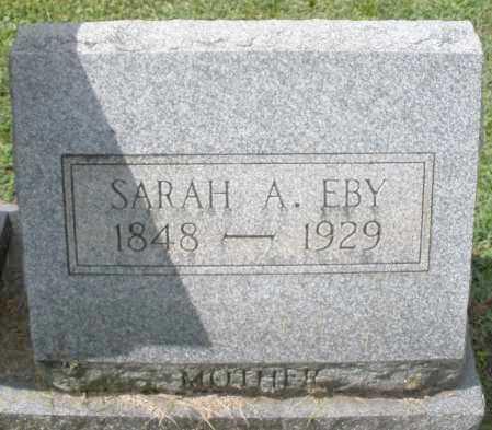 EBY, SARAH A. - Montgomery County, Ohio | SARAH A. EBY - Ohio Gravestone Photos