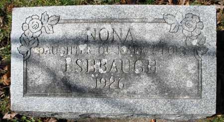 ESHBAUGH, NONA - Montgomery County, Ohio | NONA ESHBAUGH - Ohio Gravestone Photos