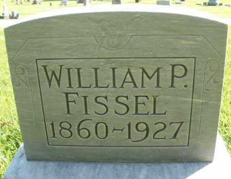 FISSEL, WILLIAM P. - Montgomery County, Ohio   WILLIAM P. FISSEL - Ohio Gravestone Photos