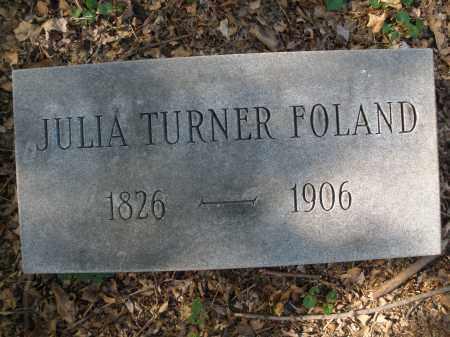 TURNER FOLAND, JULIA - Montgomery County, Ohio   JULIA TURNER FOLAND - Ohio Gravestone Photos