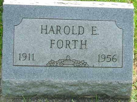 FORTH, HAROLD E - Montgomery County, Ohio | HAROLD E FORTH - Ohio Gravestone Photos