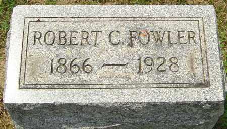 FOWLER, ROBERT C - Montgomery County, Ohio   ROBERT C FOWLER - Ohio Gravestone Photos