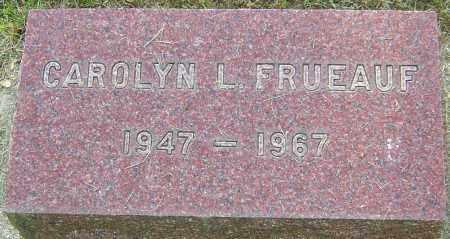 FRUEAUF, CAROLYN L - Montgomery County, Ohio   CAROLYN L FRUEAUF - Ohio Gravestone Photos