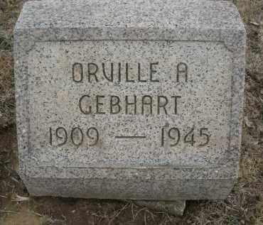 GEBHART, ORVILLE A. - Montgomery County, Ohio   ORVILLE A. GEBHART - Ohio Gravestone Photos