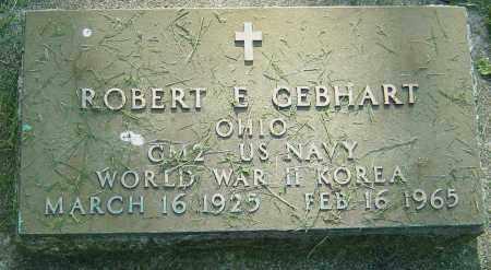 GEBHART, ROBERT E - Montgomery County, Ohio | ROBERT E GEBHART - Ohio Gravestone Photos