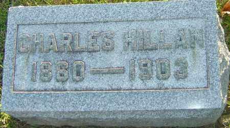 HILLAN, CHARLES - Montgomery County, Ohio | CHARLES HILLAN - Ohio Gravestone Photos