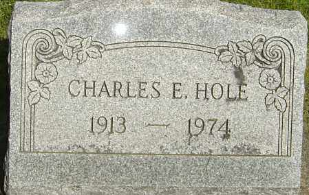 HOLE, CHARLES E - Montgomery County, Ohio | CHARLES E HOLE - Ohio Gravestone Photos